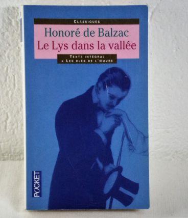 Le Lys dans la Vallée Honoré de Balzac