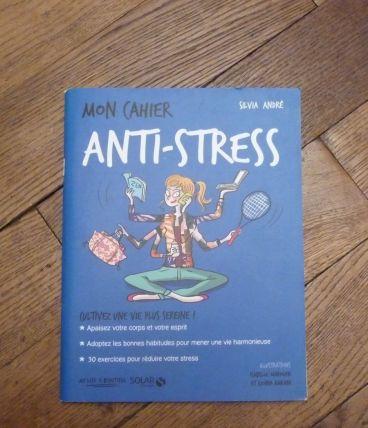 Mon Cahier Anti Stress- André Silvia- Solar