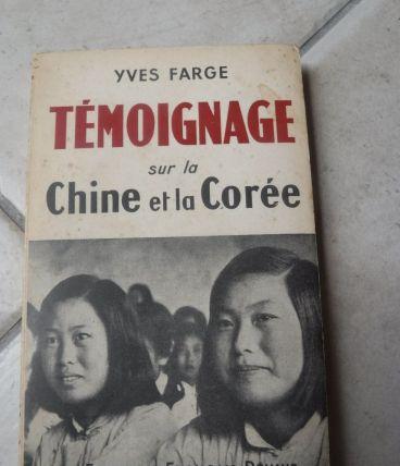 Témoignage sur la Chine et la Corée.