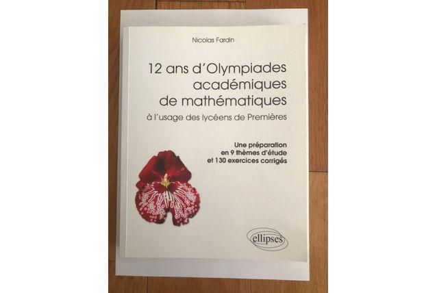 Livre 12 ans d'Olympiades de Mathématiques
