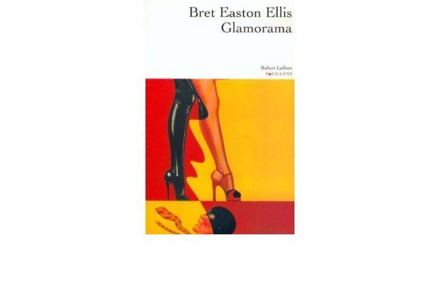 Glamorama de Bret Easton Ellis